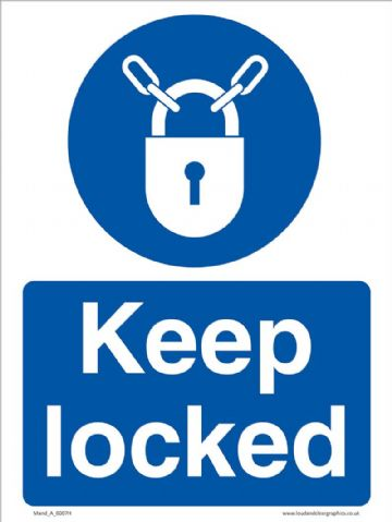 Keep locked sign